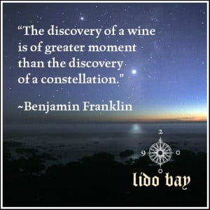Great wine quotes #lidobay http://lidobaywine.com
