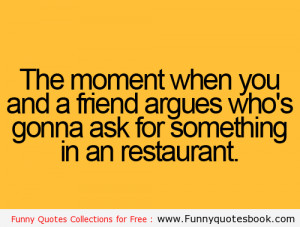 Funny quotes about Restaurant and Friends