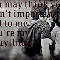 my everything quotes photo: You're My Everything YoureMyEverything ...