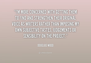 douglas wood quotes and sayings