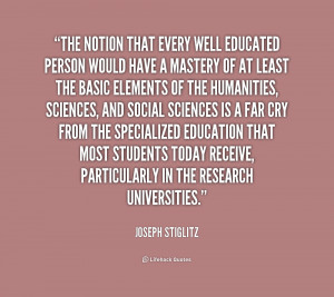 quote-Joseph-Stiglitz-the-notion-that-every-well-educated-person ...