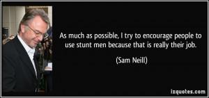 More Sam Neill Quotes