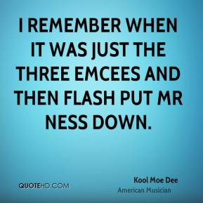 Kool Moe Dee - I remember when it was just the three Emcees and then ...