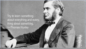Thomas huxley quotes about learning