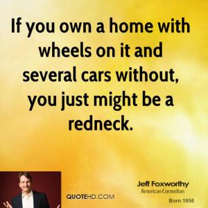 Jeff Foxworthy Home Quotes