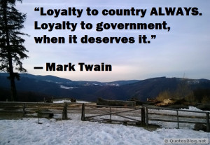 tag archives loyalty quote loyalty to my country quote