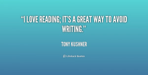 quote-Tony-Kushner-i-love-reading-its-a-great-way-193328_1.png