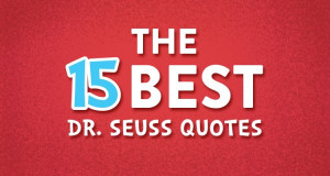 The 15 Best Dr. Seuss Book Quotes and the Life Lessons We Learned From ...