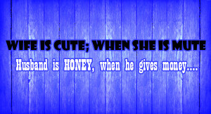 Wife Is Cute And Husband Is Honey Funny Jokes Sayings Picture