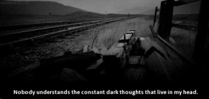 ... quotes alone thoughts dark sadness darkness loneliness psycho