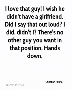 Wish I Had a Girlfriend Quotes