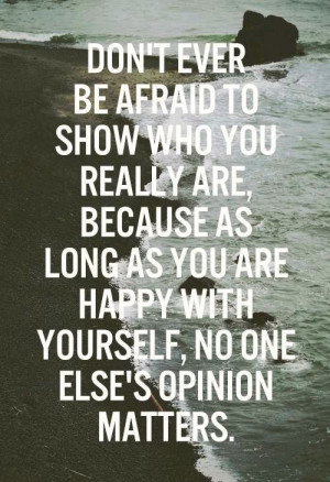 Always be yourself!