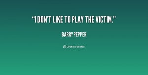 quotes about people playing victim