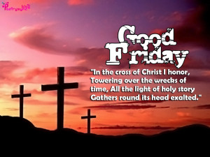 In the cross of Christ I honor, Towering over the wrecks of time, All ...