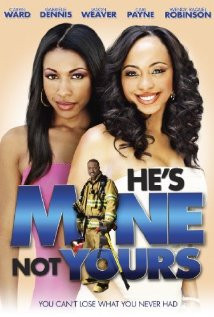 He's Mine Not Yours (2011) Poster