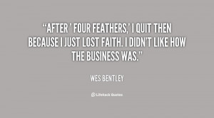 quote-Wes-Bentley-after-four-feathers-i-quit-then-65664.png
