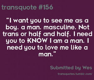 love you texts tumblr TransQuotes Text Reads I want you to see me as ...