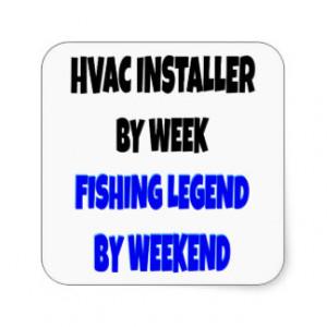 Fishing Legend HVAC Installer Sticker