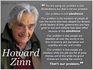 Howard zinn quotes | Howard Zinn Quotes On Civil Disobedience