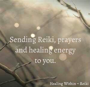 Sending Reiki, prayers & healing energy