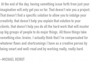 Being Smart Quotes Michael beirut on being smart