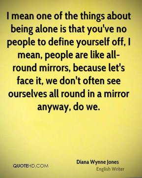 ... -wynne-jones-writer-quote-i-mean-one-of-the-things-about-being.jpg