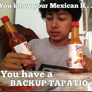 You know your Mexican If... #11