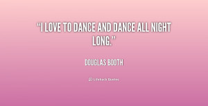 quote-Douglas-Booth-i-love-to-dance-and-dance-all-225303.png