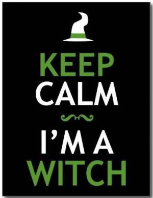 Keep calms I'm a Witch