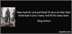 King Arthur Quote