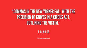 ... the precision of knives in a circus act outlining the victim e b white