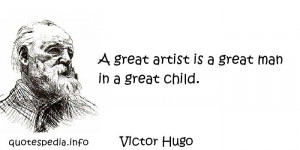 Famous Artist Quotes Victor hugo - a great artist
