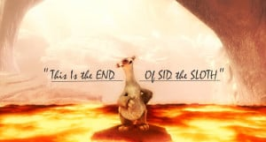 Back > Gallery For > sid the sloth quotes