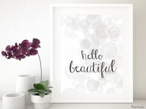 Hello beautiful quote printable art wall decor by blursbyaiShop, $4.90
