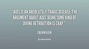 File Name : quote-Calvin-Klein-aids-is-an-absolutely-tragic-disease ...