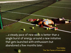 Business Change Quotes Tom kelley quote-2