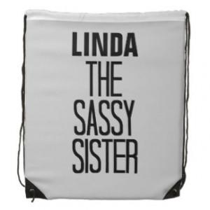 Sassy Sister Drawstring Bag