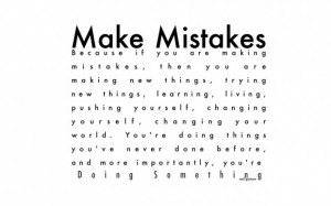 Quotes on mistakes making mistakes