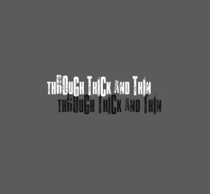 Through Think And Thin Images Quote Sayings