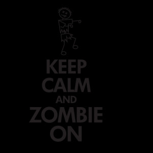 Keep Calm and Zombie On Wall Quotes™ Decal