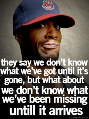 Kid Cudi quote. Wise quote and rocking the Indians hat  love him ...