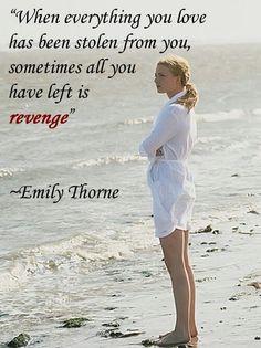 Emily Thornes quotes .. revenge & all that