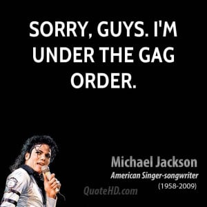 Sorry, guys. I'm under the gag order.