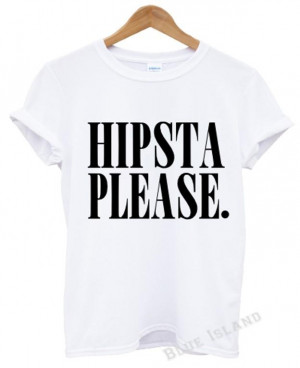 ... PLEASE-T-SHIRT-FUNNY-SWAG-DOPE-TREND-TUMBLR-QUOTES-UNISEX-CRAZY-MOFOS
