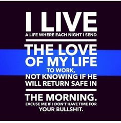 ... wife quote police offices wife leow life life of a police deputy wife
