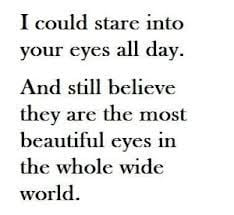 ... beautiful eyes in the whole wide world more brown eye quotes eye love