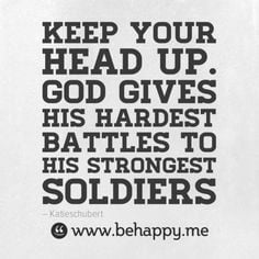 ... strong chin up faith strong quotes inspiration quotes true stories