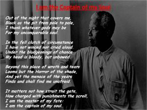 am the Captain of my Soul! - Nelson Mandela