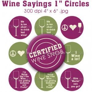 Wine Sayings Bottle Cap Digital Art Collage Set 1 Inch Circle Stickers ...