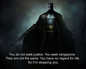 batman-quotes-sayings-justice-vengeance-life-quote